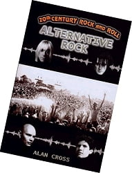 Alternative Rock by Alan Cross