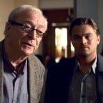 Michael Caine and Leonardo DiCaprio
