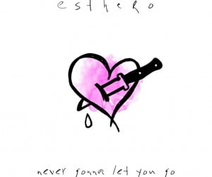 Esthero - Never Gonna Let You Go