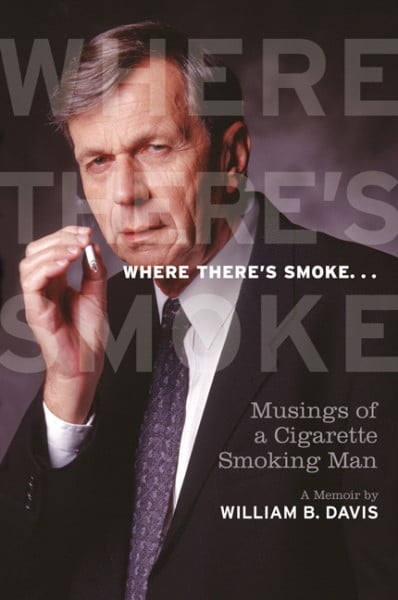 William B. Davis - Where There's Smoke...