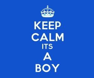 Keep Calm It's A Boy