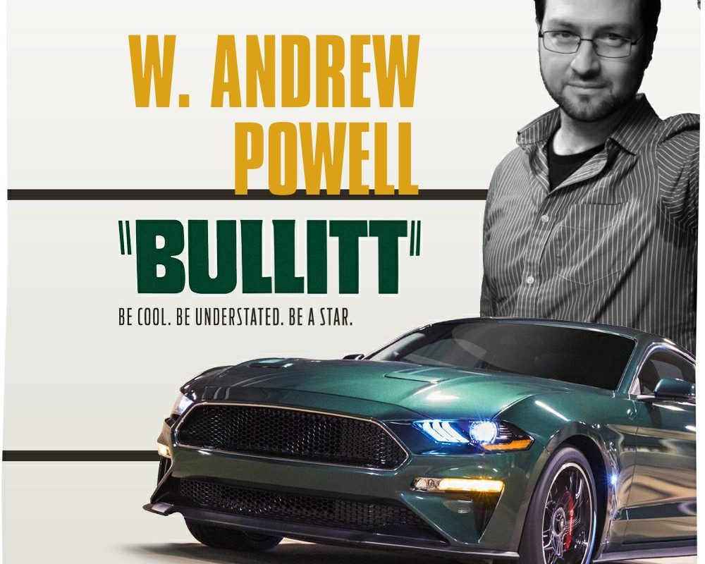 W. Andrew Powell is BULLIT
