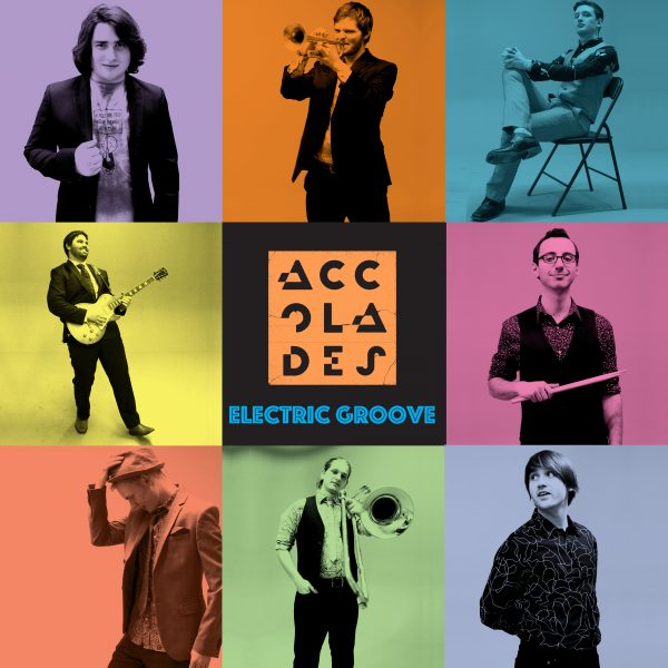 Accolades - Electric Groove
