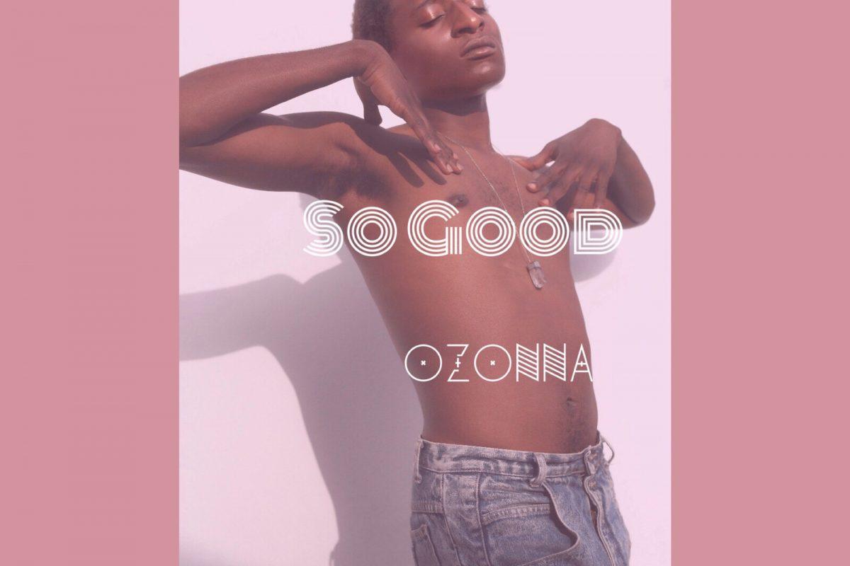 Ozonna - So Good