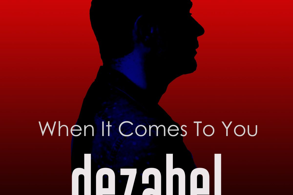 dezabel - When It Comes To You